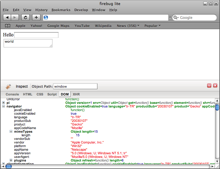 Firebug for Safari, Chrome, Opera or Internet Explorer