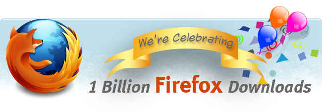 Firefox Reaches 1 Billion Downloads